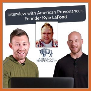 Turn Heads and Not Noses: Founder Interview with American Provenance's Kyle LaFond