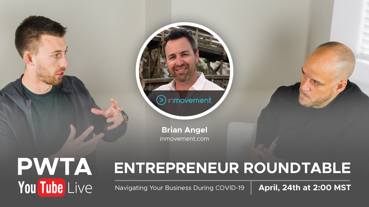 Navigating Your Business During COVID-19 With Brian Angel of InMovement